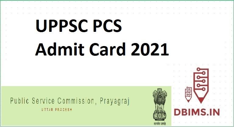 UPPSC PCS Admit Card 2021